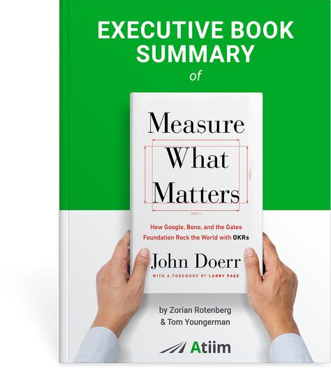 'Measure What Matters' Executive Book Summary