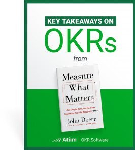 Key Takeaways on OKRs 'Measure What Matters' by John Doerr
